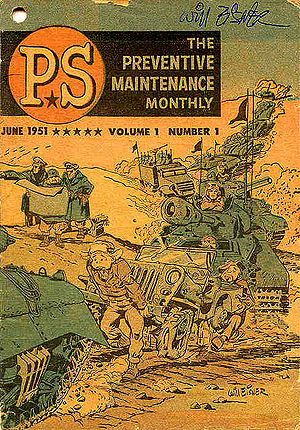 "Will Eisner - Premiere issue of the U.S. Army publication PS (June 1951), designed to be a ""postscript"" to related publications. Art by Eisner."