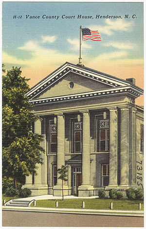 Vance County, North Carolina - Image: Vance County Court House, Henderson, N. C. (5812026134)