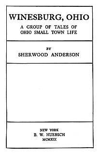 <i>Winesburg, Ohio</i> 1919 short story cycle by Sherwood Anderson