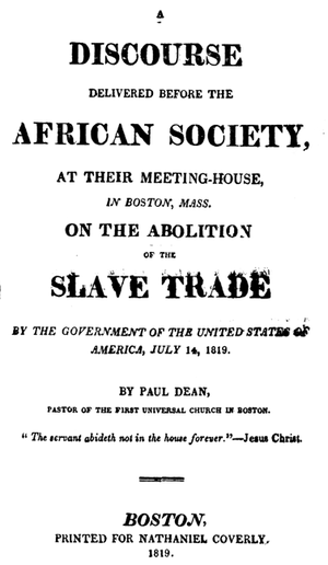 Paul Dean (minister) - Title page of Dean's A discourse delivered before the African Society, at their meeting-house, in Boston, Mass. on the abolition of the slave trade by the government of the United States of America, July 14, 1819