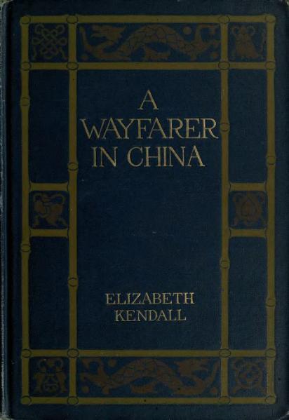 File:A Wayfarer in China.djvu