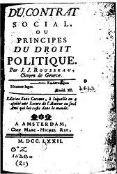 Jean-Jacques Rousseau: Du Contrat social, ou Principes du droit politique