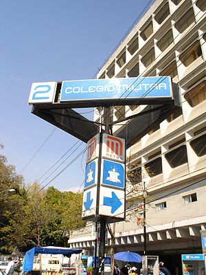 Metro Colegio Militar - Station entrance sign, 22 December 2006