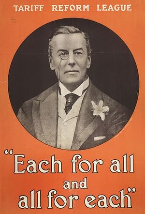Tariff Reform League - Tariff Reform League poster, featuring Joseph Chamberlain