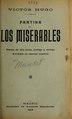 Fantina, o, Los miserables - drama en seis actos, prólogo y epílogo, dividido en catorce cuadros, basado en la novela del inmortal Victor Hugo (IA fantinaolosmiser3711mund).pdf