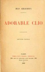 Jean Giraudoux: Adorable Clio