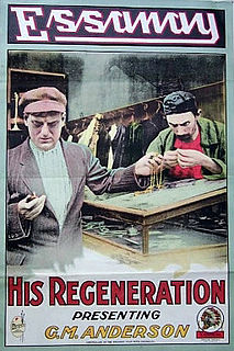 <i>His Regeneration</i> 1915 film by Broncho Billy Anderson