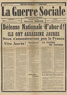 """La Guerre Sociale1 de agosto de 1914: """"¡Primero la Defensa Nacional!"""""""