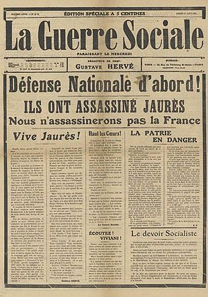 "Miguel Almereyda - La Guerre Sociale 1 August 1914: ""National Defense First!"""