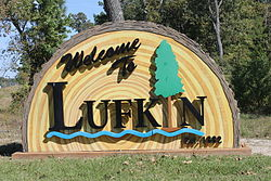 Unique Lufkin welcome sign acknowledges the importance of lumber to the area