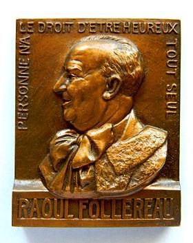 https://upload.wikimedia.org/wikipedia/commons/thumb/1/19/M%C3%A9daille_Raoul_FOLLEREAU_(1903-1977),_Journ%C3%A9e_mondiale_des_l%C3%A9preux._Graveur_E.J._BELLONI_(1).JPG/280px-M%C3%A9daille_Raoul_FOLLEREAU_(1903-1977),_Journ%C3%A9e_mondiale_des_l%C3%A9preux._Graveur_E.J._BELLONI_(1).JPG