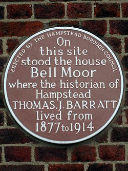 On this site stood the house bell moor where the historian of hampstead thomas j. barratt lived from 1877 to 1914
