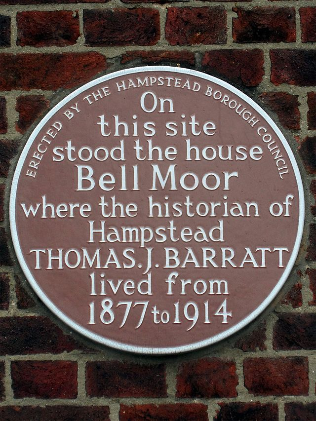 Thomas J. Barratt brown plaque - On  this site  stood the house  Bell Moor  where the historian of  Hampstead  Thomas J. Barratt  lived from   1877 to 1914