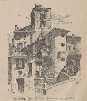 Porta Ticinese - Porta Ticinese before 1859. Illustration by S. Mazza, 1886.