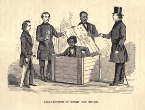 "Henry Box Brown - Another ""Resurrection of Henry Box Brown"" published with an account of the story in William Still's 1872 book The Underground Railroad"