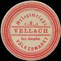 Siegelmarke Ortsgemeinde Vellach Bez. Hauptm. Völkermarkt W0386210.jpg