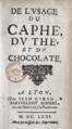 Sylvestre Dufour, De l'usage du caphé, du thé et du chocolate, 1671.png