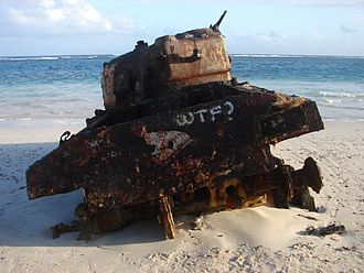 "Fuck - ""WTF?"" spray painted on the rear of a Sherman tank left over from U.S. military shelling practice on Flamenco Beach on the island of Culebra, Puerto Rico"