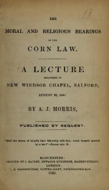 The Moral and Religious Bearings of the Corn Law.djvu