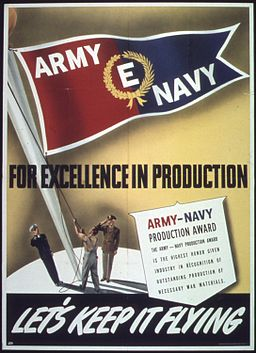 """For Excellence in producton, Army Navy ""E"" - NARA - 514282"
