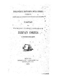 Hernán Cortés: Español: Cartas del famoso conquistador Hernán Cortés