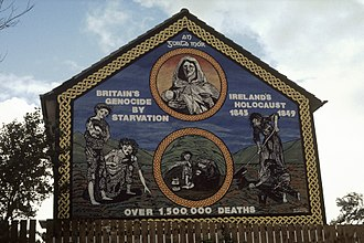 "Irish people - Ireland's Holocaust mural on the Ballymurphy Road, Belfast. ""An Gorta Mór, Britain's genocide by starvation, Ireland's holocaust 1845–1849, over 1,500,000 deaths""."