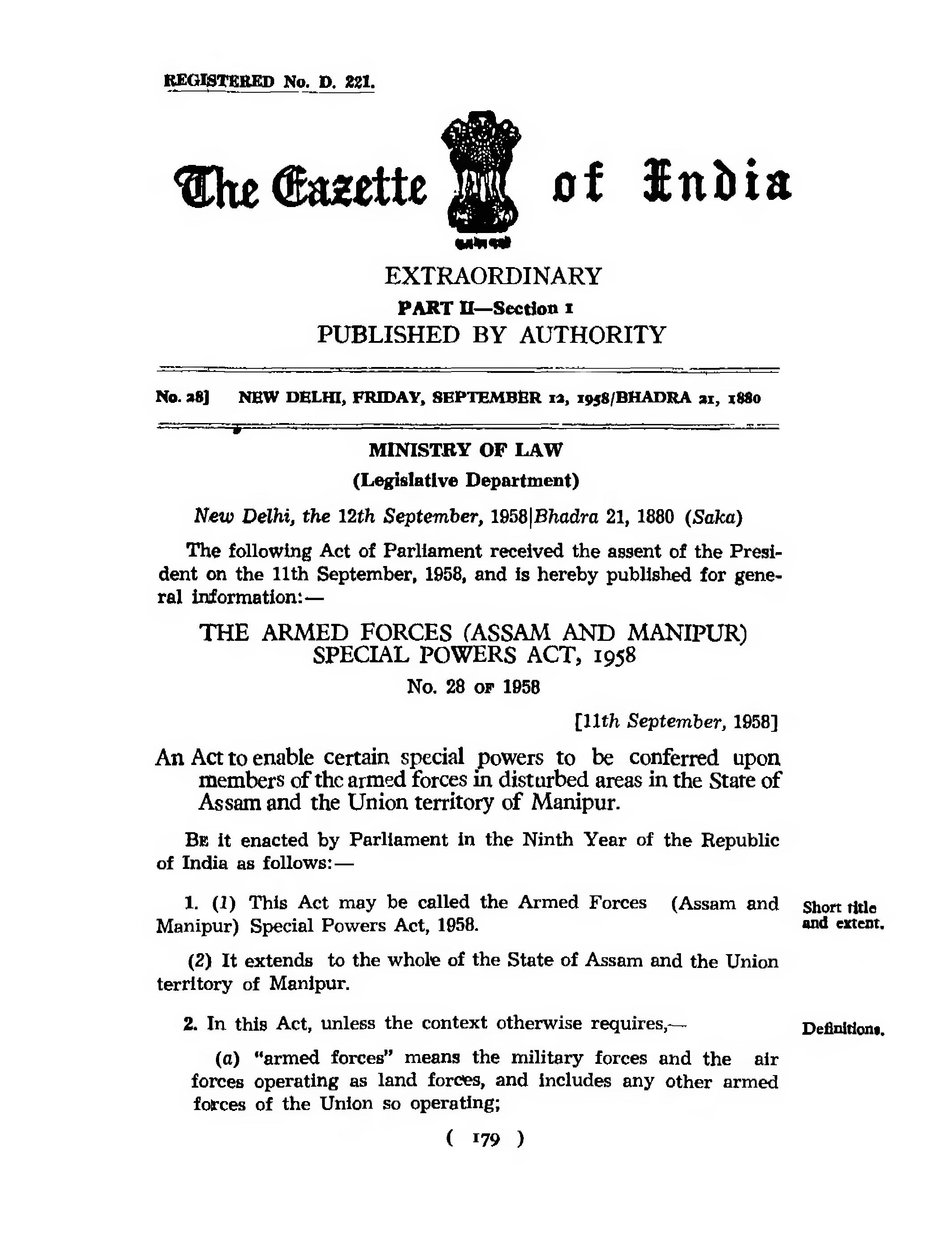 essay on armed forces special power act The armed forces (special powers) act is a law, enacted by the parliament of india, to meet violent internal situations created by underground militant outfits to further their illegal and 'unconstitutional' causes.