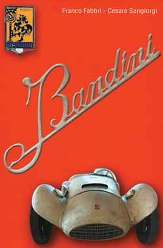 Bandini Automobili - Cover of the book, authors Franco Fabbri and Cesare Sangiorgi.