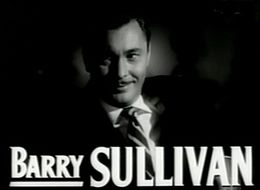 Barry Sullivan in The Bad and the Beautiful trailer.jpg