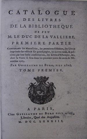 Louis César de La Baume Le Blanc - Catalogue of the first part of the sale of his library, 1783