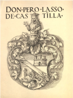 Coat of arms of Don Pedro Lasso de Castilla.png