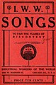 """Cover of I. W. W. SONGS to fan the flames of discontent, Published by Industrial Workers of the World 1001 W. Madison St. Chicago, ILL. U. S. A., price ten cents (with """"IWW Universal Label"""") hand stamp of """"Plaintiff's Exhibit"""" (cropped).jpg"""