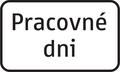 E 12 - Dodatková tabuľka s textom, pracovné dni (vzor).png