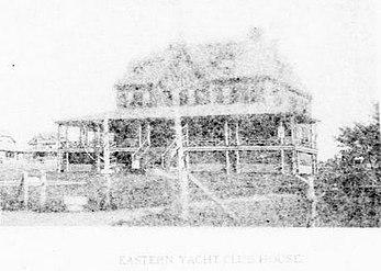 Eastern Yacht Club House c 1894