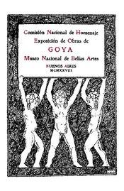 Exposición de obras de Goya (1928) - Museo nacional de Bellas Artes.pdf