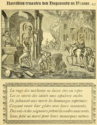 Louis XI à Cléry-Saint-André : que sont devenus ses ossements ? 320px-Horribles_cruaut%C3%A9s_Des_Huguenots_en_France%2C_Cl%C3%A9ry_et_Pat