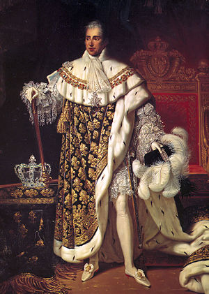 Ultra-royalist - Charles X in his coronation robes. Charles' personal philosophy was more in line with the Ultras than Louis XVIII's had been.