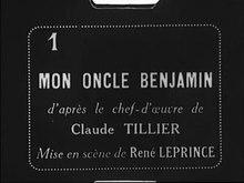 Mon Oncle Benjamin (1924).