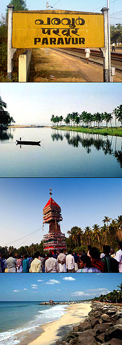 From top: Paravur railway station, Paravur Lake(Kaayal), Aayiravilli Temple Festival, Pulimuttu in Paravur Pozhikara