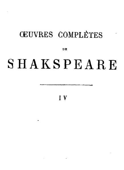 File:Shakespeare - Œuvres complètes, traduction Guizot, Didier, 1863, tome 4.djvu
