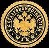 Siegelmarke Kaiserlich Königliche Staatsbahndirection - Wien W0221650.jpg