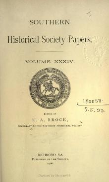 Southern Historical Society Papers volume 34.djvu