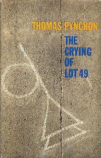 <i>The Crying of Lot 49</i> 1965 novel by Thomas Pynchon