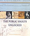The Public Vaults Unlocked- Discovering American History in the National Archives Exhibition Catalogue.jpg