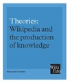 Theories Wikipedia and the production of knowledge.pdf