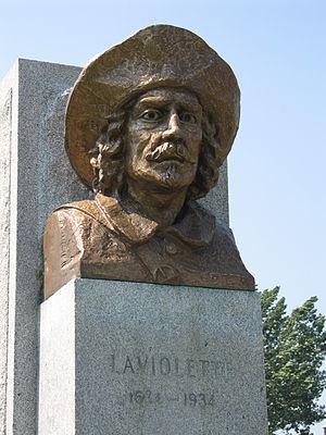 Sieur de Laviolette - The Sieur of Laviolette, founder of Trois-Rivières. The Laviolette Bridge is his namesake.