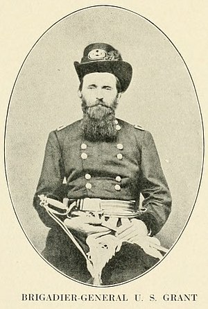 Ulysses S. Grant and the American Civil War - Brigadier General U.S. Grant September 4, 1861