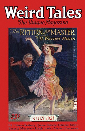 "H. Warner Munn - Munn's ""The Return of the Master"" was the cover story in the July 1927 Weird Tales"