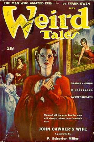 "P. Schuyler Miller - Miller's's novelette ""John Cawder's Wife"" was the cover story in the May 1943 Weird Tales"