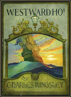Westward Ho! (novel) - 1920 edition illustrated with paintings by N.C. Wyeth.